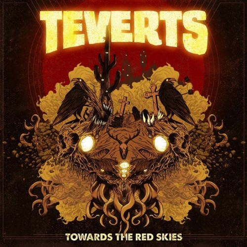 Teverts - Towards The Red Skies (2016)