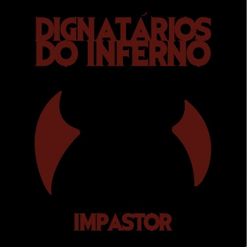 Dignatários do Inferno - Impastor (2016)