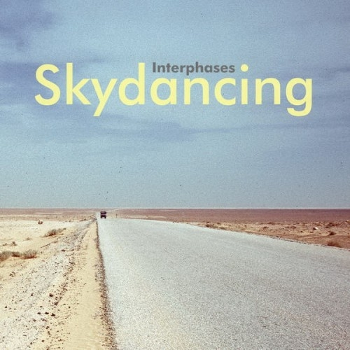 Interphases - Skydancing (2016)