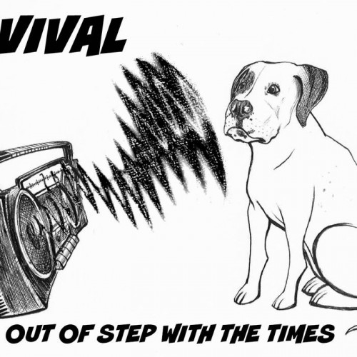 Revival - Out Of Step With The Times (2015)