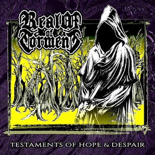 Realm Of Torment - Testament's Of Hope & Despair (2015)