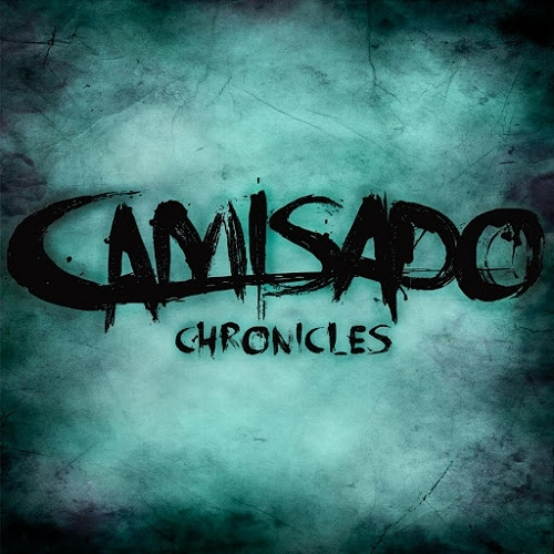 Camisado - Camisado Chronicles (2016)