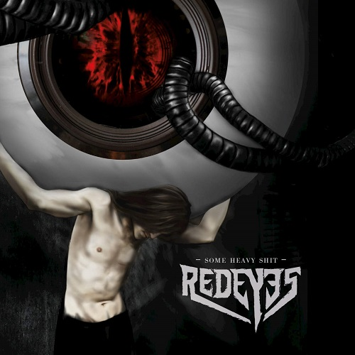 Red Eyes - Some Heavy Shit (2016)
