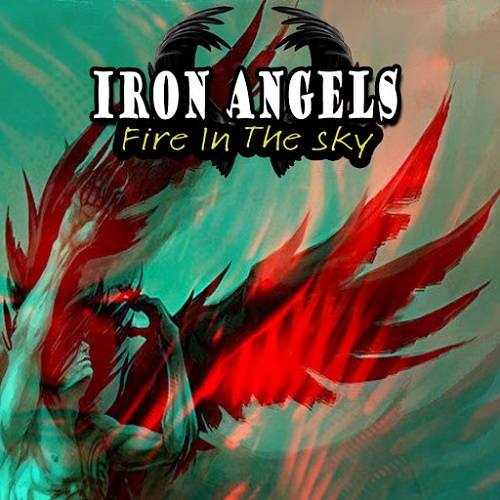 Iron Angels - Fire In The Sky (2016)