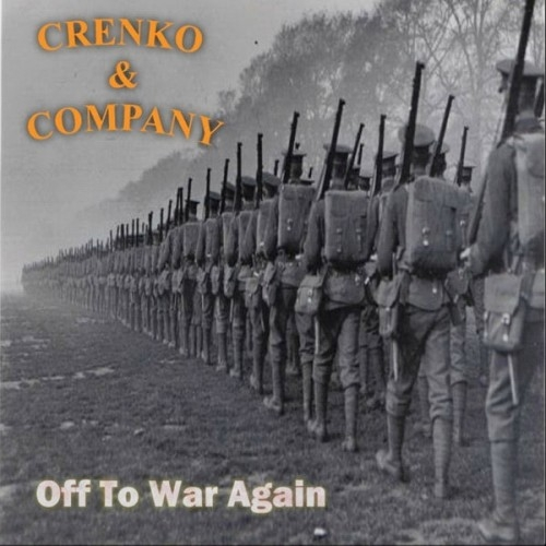 Crenko & Company - Off To War Again (2016)