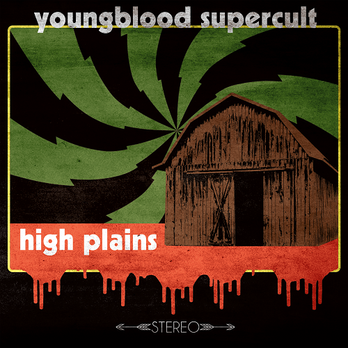 Youngblood Supercult - High Plains (2016)