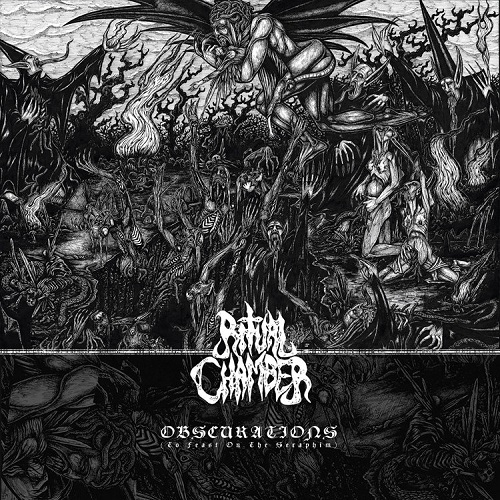 Ritual Chamber - Obscurations (To Feast On The Seraphim) (2016)