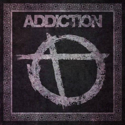 Addiction - Addiction (2015)