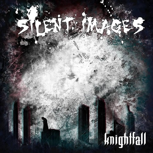 Silent Images - Knightfall (2016)