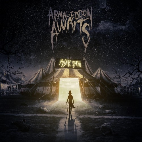 Armageddon Awaits - Freak Show (EP) (2016)