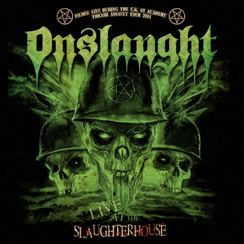Onslaught - Live At The Slaughterhouse (2016)