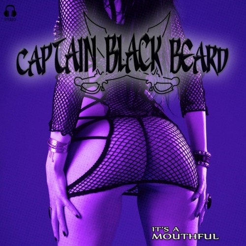Captain Black Beard - It's A Mouthful (2016)