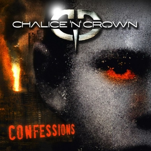 Chalice and Crown - Confessions (2015)