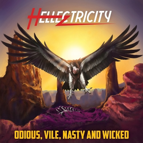 Hellectricity - Odious, Vile, Nasty And Wicked (2016)