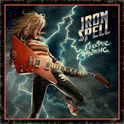 Iron Spell - Electric Conjuring (2016)