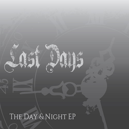 Last Days - The Day & Night EP (2016)
