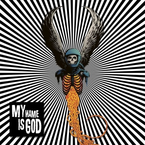 My Name Is God – My Name Is God (2015)