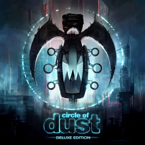 Circle of Dust - Circle of Dust (Remastered) (Deluxe Edition) (2016)