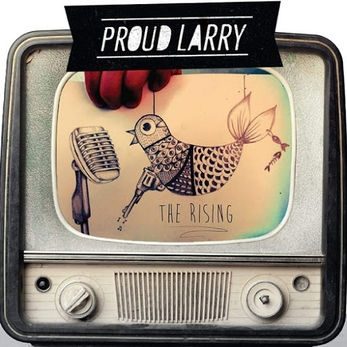 Proud Larry - The Rising (2016)