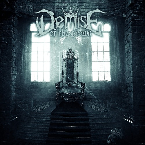 Demise Of The Crown - Demise Of The Crown (2016)