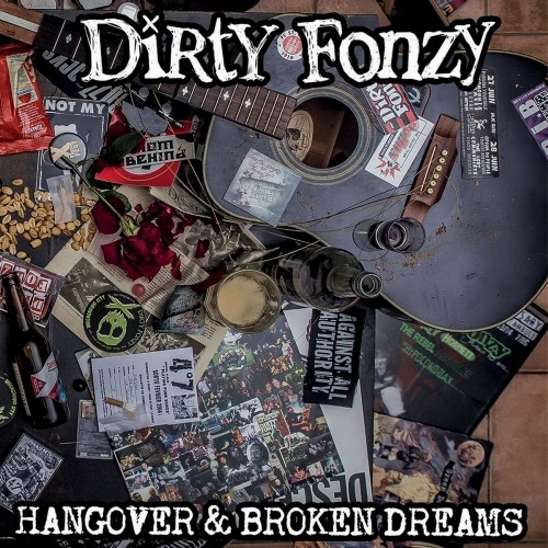 Dirty Fonzy - Hangover & Broken Dreams (2016)