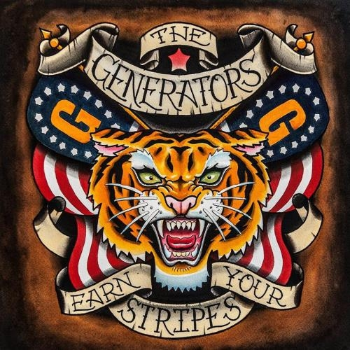 The Generators - Earn Your Stripes (2016)