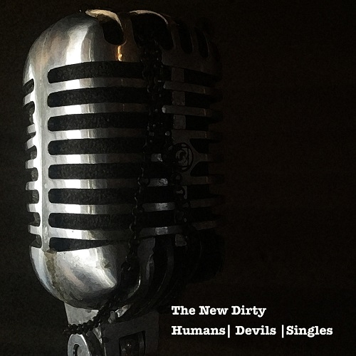 The New Dirty - Humans, Devils, and Singles (2016)
