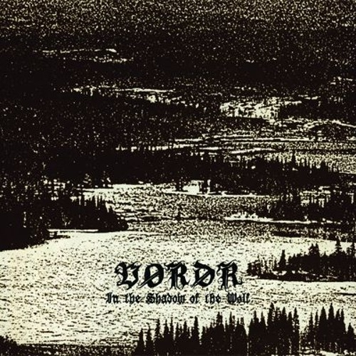 Vordr - In the Shadow of the Wolf (2016)