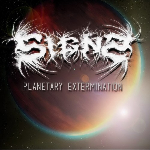 Signs - Planetary Extermination (2016)