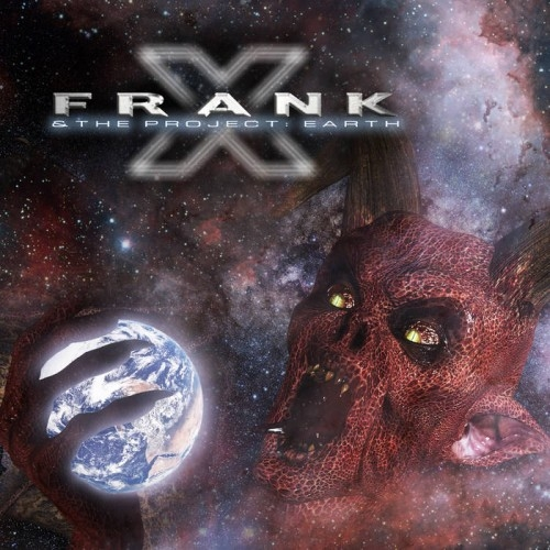 Frank X - Frank X & The Project: Earth (2015)