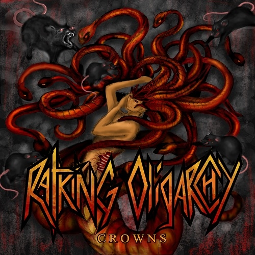 Rat King Oligarchy - Crowns (2016)