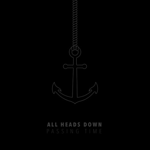 All Heads Down - Passing Time (2016)