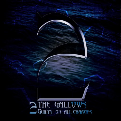 2 The Gallows - Guilty on All Charges (2016)