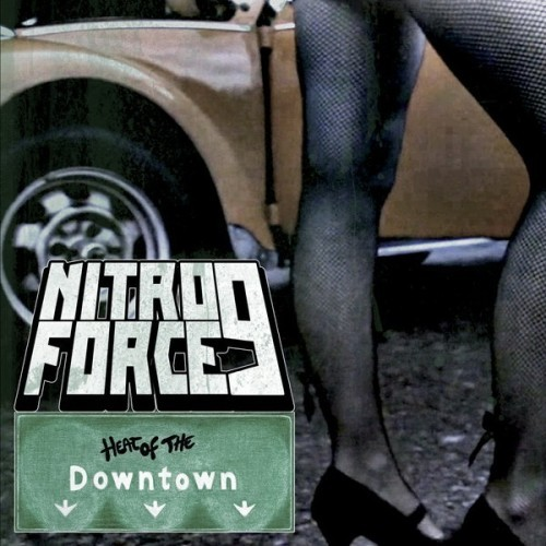 Nitroforce 9 - Heat Of The Downtown (2016)