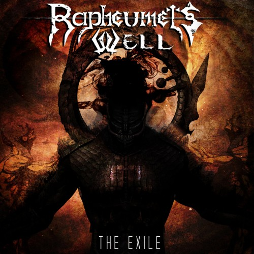 Rapheumets Well - The Exile (2016)