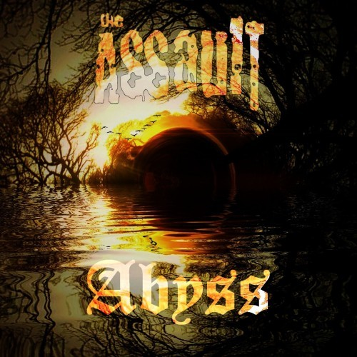 The Assault - Abyss (2016)