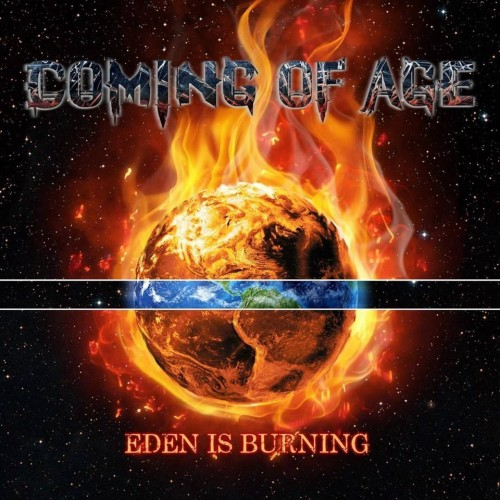 Coming Of Age - Eden is burning (2016)