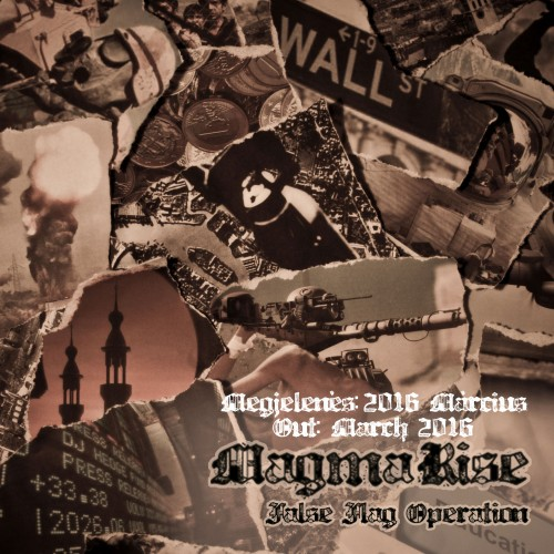 Magma Rise - False Flag Operation (2016)