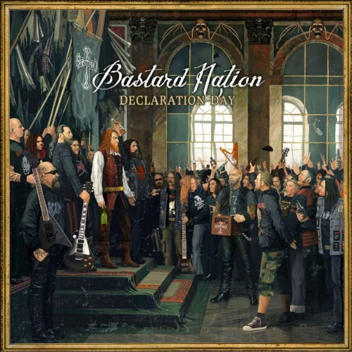 Bastard Nation - Declaration Day (2016)