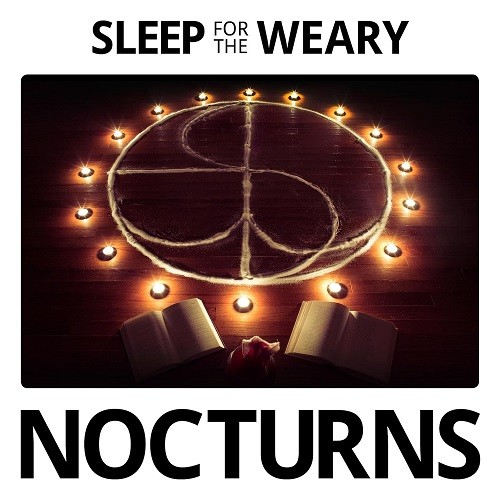 Sleep For The Weary - Nocturns (2016)