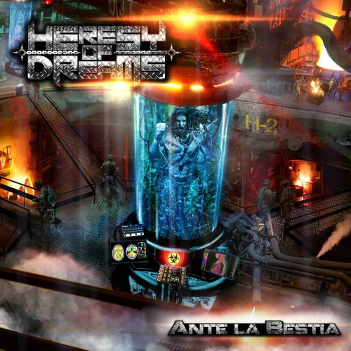 Heresy of Dreams - Ante la Bestia (2016)