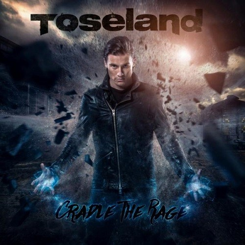 Toseland - Cradle The Rage (2016)