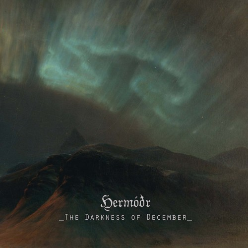 Hermóðr - The Darkness of December (2016)