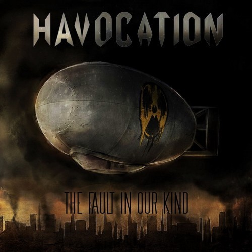 Havocation - The Fault In Our Kind (2015)