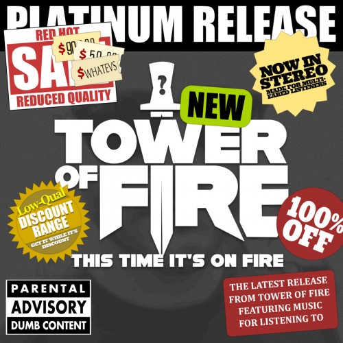 Tower of Fire - This Time It's On Fire (2016)