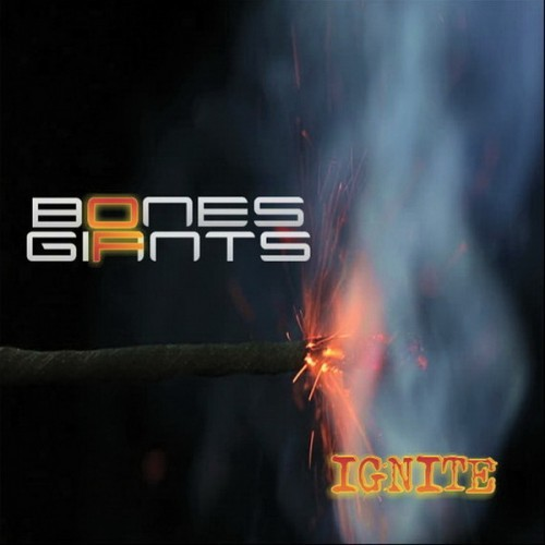 Bones Of Giants - Ignite (2016)