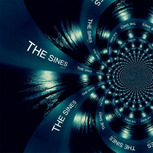 The Sines - Why (2016)