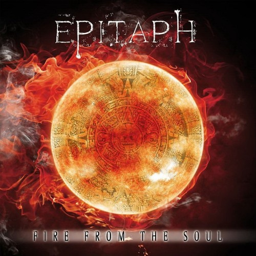 Epitaph - Fire From The Soul (2016)