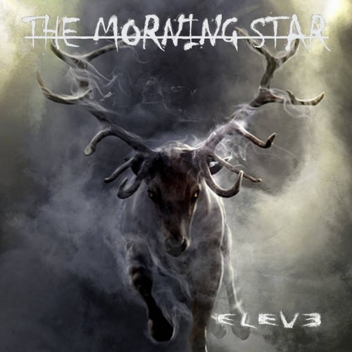 The Morning Star - Eleve (2015)