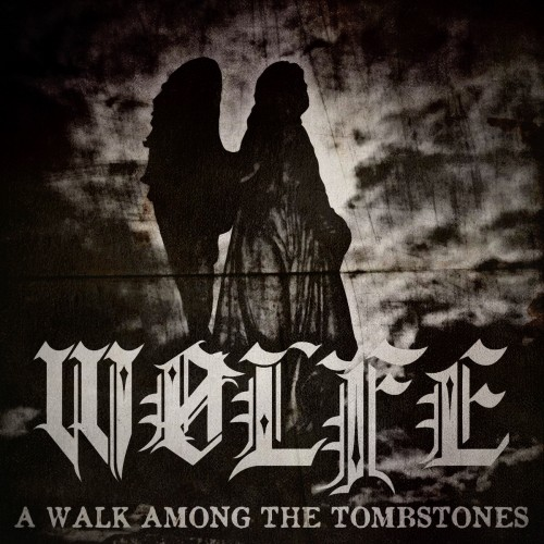 Wolfe - A Walk Among The Tombstones (2016)